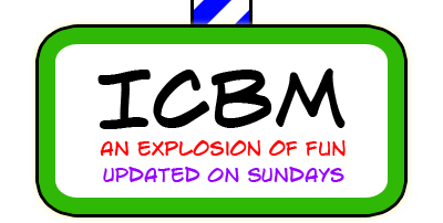 ICBM Comics - An Explosion of Fun!